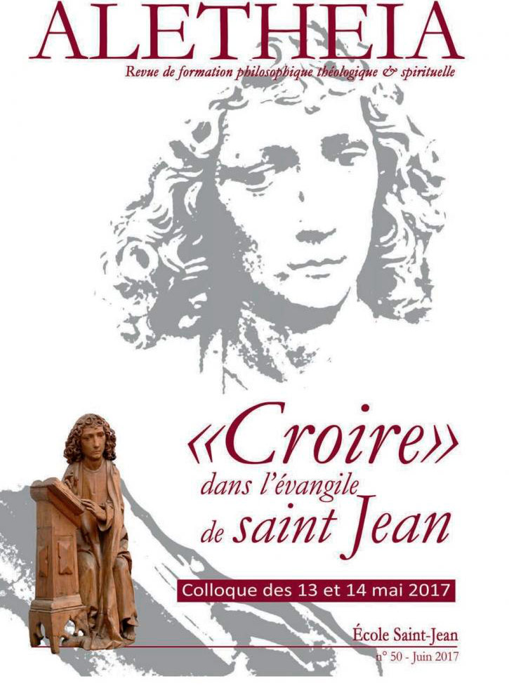 """Aletheia N°50 """"Croire"""" en l'évangile de Saint-Jean"""