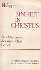 Einheit in Christus, de Marie-Dominique Philippe