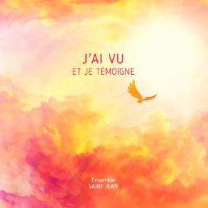 Ensemble Saint-Jean : sortie de l'album J'ai vu et je témoigne
