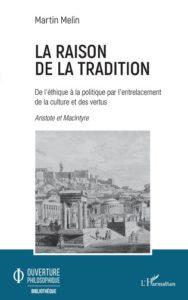 Livre frère Martin de la Croix La raison de la Tradition